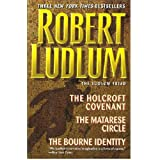 The Holcroft Covenant - The Matarese Circle - The Bourne Identity / Robert Ludlum / (The Ludlum Triad) [HARDCOVER, UNABRIDGED]by Robert Ludlum
