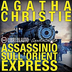 Assassinio sull'Orient Express Audiobook