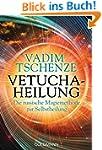 Vetucha-Heilung: Die russische Magiem...