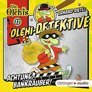 Achtung, Bankräuber! (Olchi-Detektive 11) Hörspiel