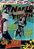 Johnny Legend's Deadly Doubles Volume One (Naked Youth / Teen Mania)