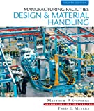 img - for Manufacturing Facilities Design & Material Handling (4th Edition) book / textbook / text book