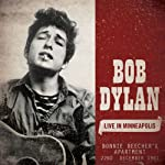 Bob Dylan Live in Minneapolis