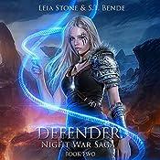 Defender: Night War Saga. Book 2 | S.T. Bende, Leia Stone