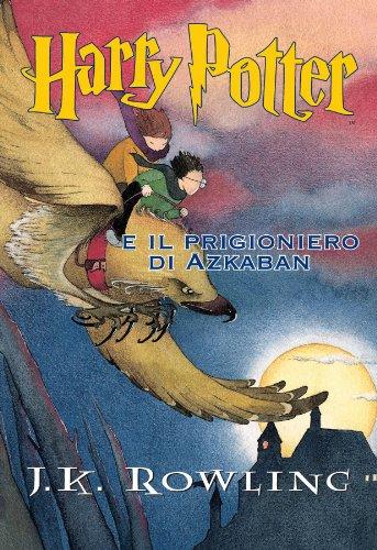 Harry Potter e il Prigioniero di Azkaban Libro 3 PDF