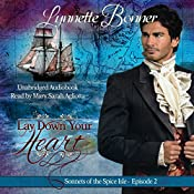 Lay Down Your Heart: Sonnets of the Spice Isle, Book 2 | Lynnette Bonner
