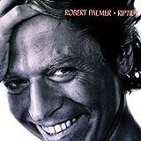 Riptide ~ Robert Palmer