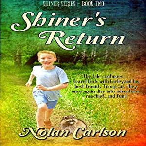 Shiner's Return: Shiner, Book 2 | [Nolan Carlson]