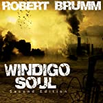 Windigo Soul | Robert Brumm