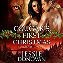 Cougar's First Christmas: Cascade Shifters, Book 2 Audiobook by Jessie Donovan Narrated by Steve Marvel