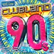 Clubland 90s [Explicit]