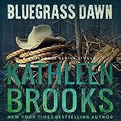 Bluegrass Dawn: Bluegrass Singles, Book 2 | Kathleen Brooks