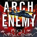 Arch Enemy: A Dan Morgan Thriller | Leo J. Maloney