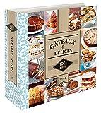 Gâteaux & Délices - 1001 recettes NE...