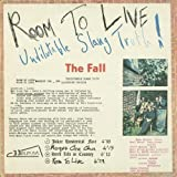 Room To Live: Undilutable Slang Truth! The Fall