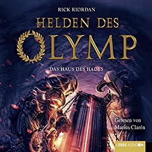 Das Haus des Hades (Helden des Olymp 4) Hörbuch