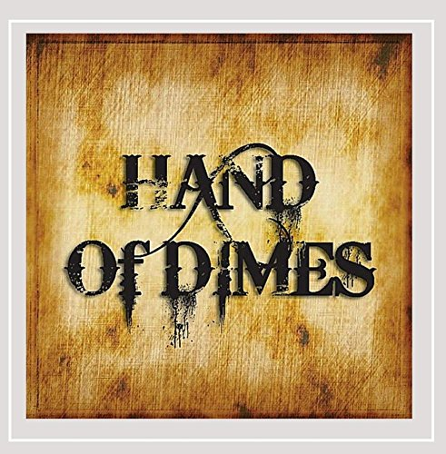 Hand of Dimes - Hand of Dimes