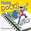Nate Rocks the World Audiobook by Karen Pokras Toz Narrated by James Lorenz
