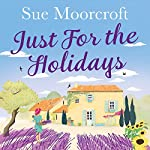 Just for the Holidays | Sue Moorcroft