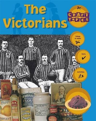 The Victorians (Craft Topics)