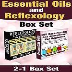 Essential Oils and Reflexology Set | Michele Gilbert