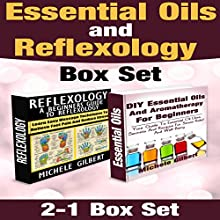 Essential Oils and Reflexology Set (       UNABRIDGED) by Michele Gilbert Narrated by Adam Zens