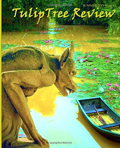 TulipTree Review: Summer 2015 Issue #2: Volume 2