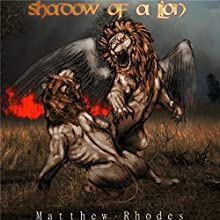 Shadow of a Lion Audiobook by Matthew Rhodes Narrated by Michael Guthrie