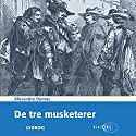 De tre musketerer [The Three Musketeers] Audiobook by Alexandre Dumas Narrated by Dan Schlosser