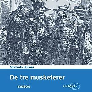 De tre musketerer [The Three Musketeers] | [Alexandre Dumas]