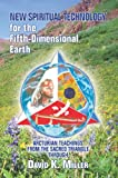 New Spiritual Technology for the Fifth-Dimensional Earth: Arcturian Teachings from the Sacred Triangle (English Edition)