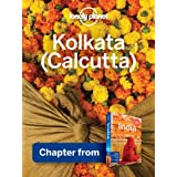 Lonely Planet Kolkata (Calcutta): Chapter from India Travel Guide (Country Travel Guide)