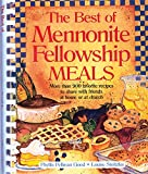 The Best Mennonite Fellowhship Meals (1561484091) by Good, Phyllis Pellman