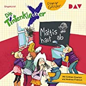Mattis haut ab (Die Tintenkleckser 3) | Dagmar Geisler