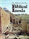img - for BIBLICAL LANDS book / textbook / text book