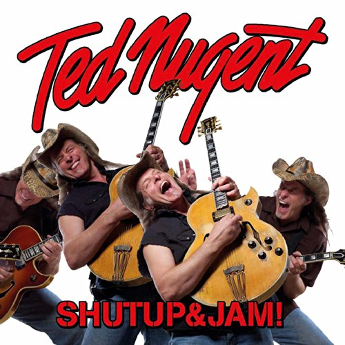 Original album cover of Shutup&Jam! by Ted Nugent