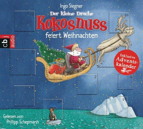 Der kleine Drache Kokosnuss feiert Weihnachten: Inklusive Adventskalender das CD von Ingo Siegner - Preis vergleichen und online kaufen