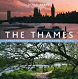 Derek Pratt The Thames: A Photographic Journey from Source to Sea