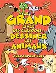 Le Grand livre des cartoons : dessine...