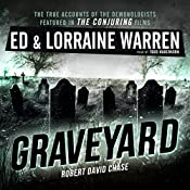 Graveyard: Ed & Lorraine Warren, Book 1 | Ed Warren, Lorraine Warren, Robert David Chase