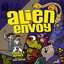 Alien Envoy Audiobook by Pamela F. Service Narrated by  Intuitive