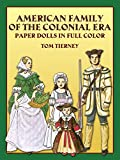 American Family of the Colonial Era Paper Dolls (Dover Paper Dolls)