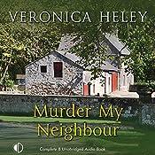 Murder My Neighbour | Veronica Heley