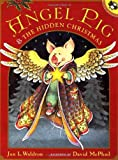 img - for Angel Pig and the Hidden Christmas (Picture Puffins) by Waldron Jan (2000-09-25) Paperback book / textbook / text book