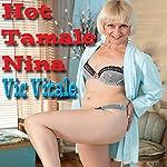 Hot Tamale Nina | Vic Vitale