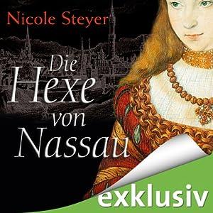 Die Hexe von Nassau Hörbuch