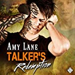Talker's Redemption: Talker Series, Book 2 (       UNABRIDGED) by Amy Lane Narrated by David Kaplan