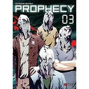 Prophecy, Part 3