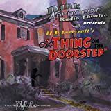 The Thing on the Doorstep - Dark Adventure Radio Theatre