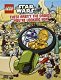 Lego Star Wars: These Aren't the Droids You're Looking For - A Search-and-Find Book (Search & Find)